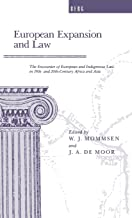 European Expansion and Law: The Encounter of European and Indigenous Law in the 19th- and 2th-Century Africa and Asia