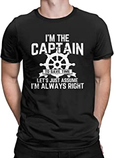 I Am The Captain Let's Assume I'm Always Right Funny T-Shirt Boating Nautical Boat Joke Tops Tees for Men