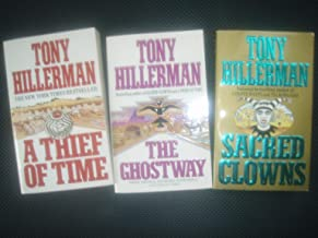 The Ghostway, Sacred Clowns, A Thief in Time (3 Tony Hillerman Titles)
