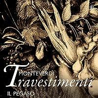 Monteverdi: Travestimenti