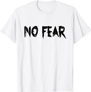 NO FEAR, T-Shirt ,No One Cares , more than a fan