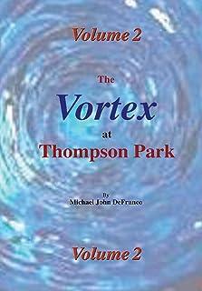The Vortex at Thompson Park Volume 2