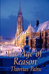 The Age of Reason Original Edition(Annotated) Kindle Edition