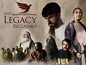 Lost Legacy Reclaimed - Season One