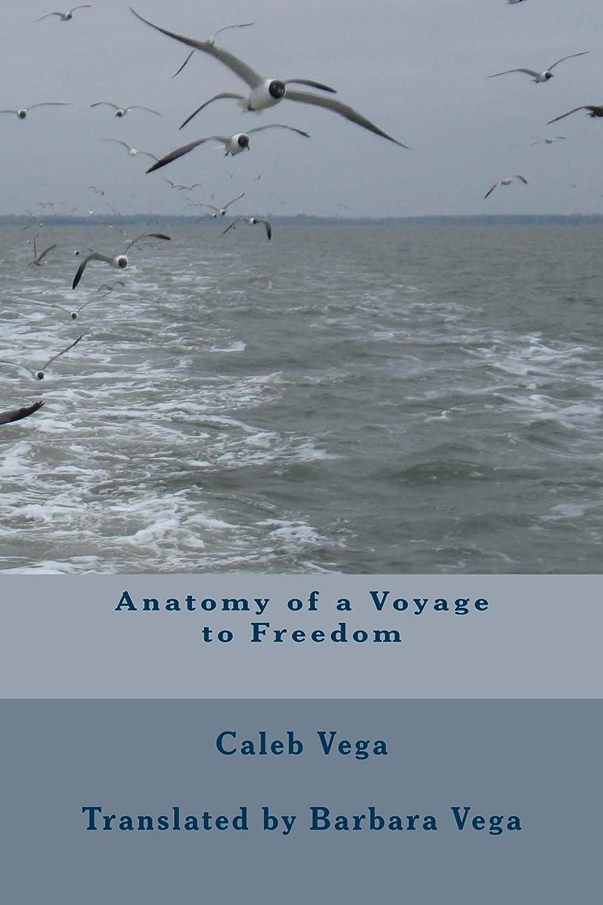 憂鬱マングルスポーツをするAnatomy of a Voyage to Freedom (English Edition)