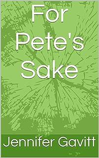 For Pete's Sake