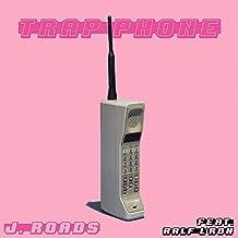 Trap Phone [Explicit]