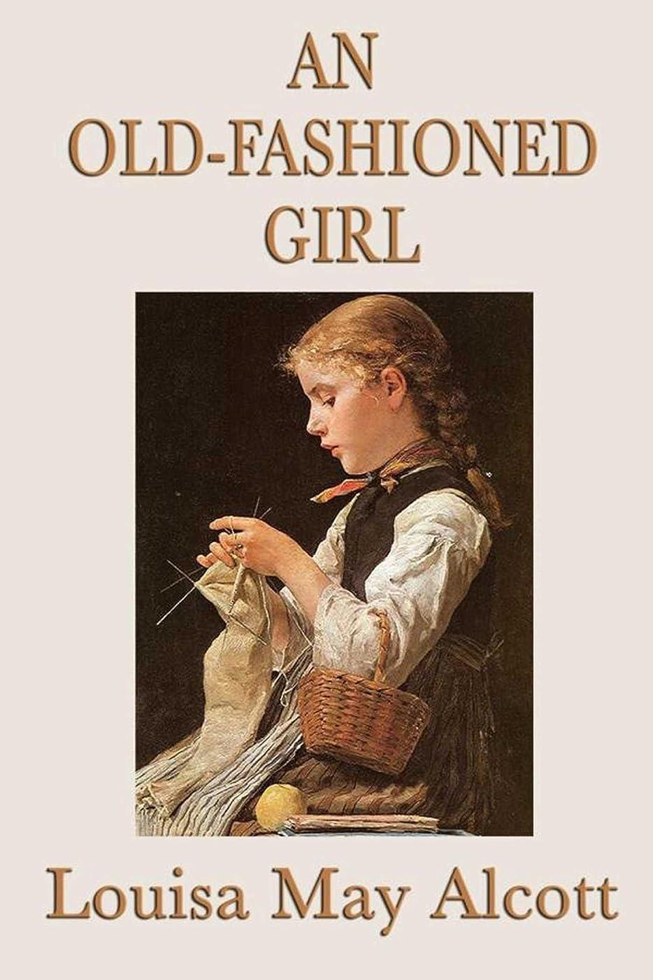 避けられない伝統乱暴なAn Old-Fashioned Girl (Unabridged Start Publishing LLC) (English Edition)