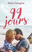 99 jours (French Edition)