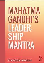 Mahatma Gandhi's Leadership Mantra (Rupa Quick Reads)