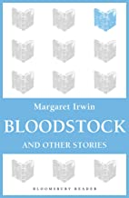 Bloodstock and Other Stories (Bloomsbury Reader)