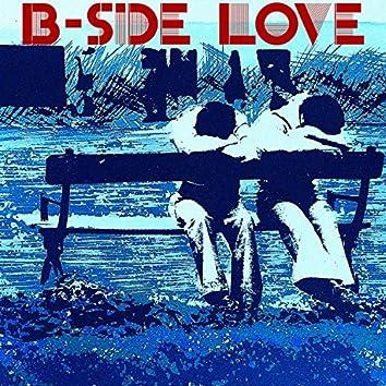 B-Side Love