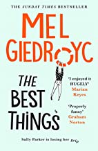 The Best Things: The uplifting Sunday Times bestseller 2021