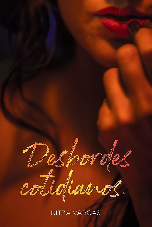 仮定クリスチャンスペルDESBORDES COTIDIANOS: Poesía  (Spanish Edition)