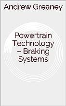 Powertrain Technology – Braking Systems