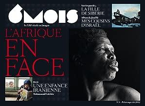 6 mois, le XXIe siècle en images, N° 3, Printemps/été : L'Afrique en face
