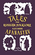 Tales from Russian Folklore: New Translation