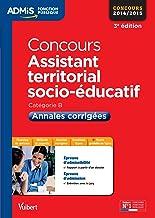 Concours assistant territorial socio éducatif - annales corrigées (Admis concours de la fonction publique)