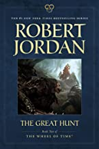 The Great Hunt: Book Two of 'The Wheel of Time' (Wheel of Time (2))