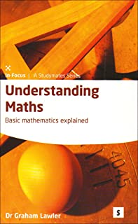 Understanding Maths: Basic Mathematics Explained