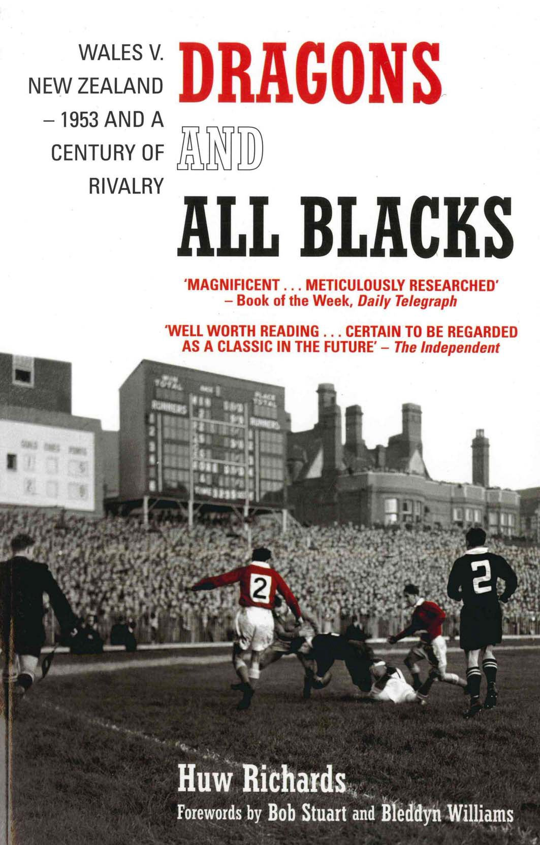 Dragons and All Blacks: Wales v. New Zealand   1953 and a Century of Rivalry (English Edition)