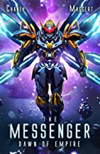 Dawn of Empire: A Mecha Scifi Epic (The Messenger Book 5)