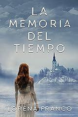 La memoria del tiempo (Spanish Edition) Kindle Edition