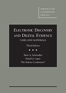 Electronic Discovery and Digital Evidence, Cases and Materials (Coursebook)