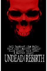 Undead Rebirth Kindle Edition