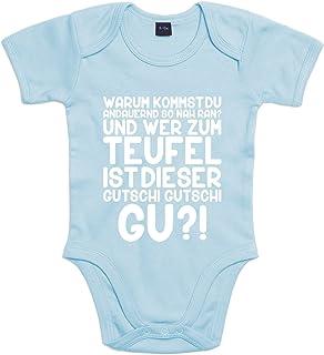 Shirt-Panda Baby Body Gutschi Gutschi Gu Für Jungen Und Mädchen Mit Motiv Spruch Warum Kommst Du Andauernd So Nah Ran  Und Wer Zum Teufel Ist Dieser.