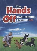 The Hands off Dog Training Formula 2.0