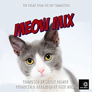 The Meow Mix Commercial - Main Theme