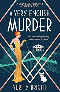 A Very English Murder: An absolutely gripping cozy murder mystery