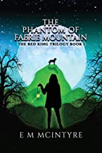 The Phantom of Faerie Mountain (The Red King Trilogy)