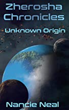 Zherosha Chronicles: Unknown Origin