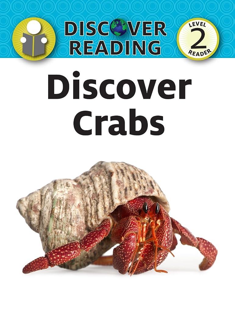 余裕がある胚芽暗記するDiscover Crabs (Discover Reading) (English Edition)