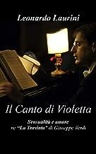 IL CANTO DI VIOLETTA: SENSUALITÀ E AMORE (Italian Edition)