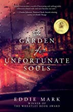 The Garden of Unfortunate Souls