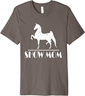 Horse Show Mom Gifts, Equestrian Events, Womens T Shirt