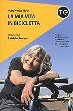 Scaricare Libri La mia vita in bicicletta PDF