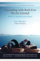 Ascending with Both Feet On the Ground Kindle Edition
