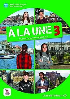 À la une 3 - Livre de l'élève + CD: Livre de l'eleve + CD audio 3 (A2-B1)