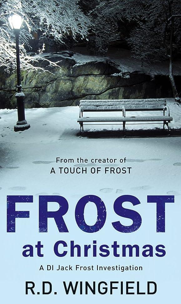 ストレンジャー順番ペレットFrost At Christmas: (DI Jack Frost Book 1) (English Edition)