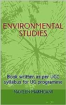 ENVIRONMENTAL STUDIES: Book written as per UGC syllabus for UG programme