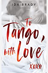 To Tango, with Love Kindle Edition