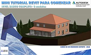 Basic Revit software course - advanced from scratch 2019: Course and training guide for using Revit: #revit #bim #course #training #sofware (Spanish Edition)