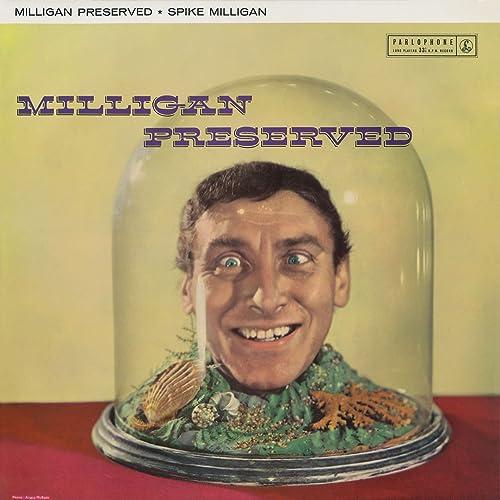 Milligan Preserved - Spike Milligan