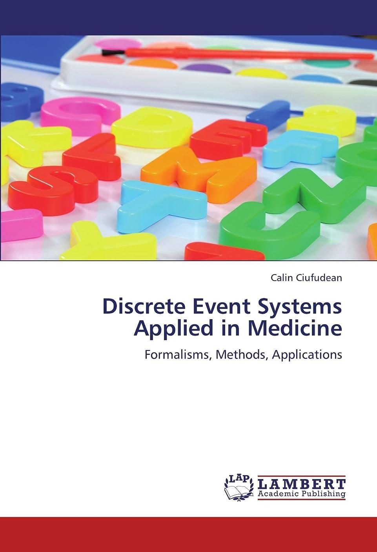 仕事クロニクルかき混ぜるDiscrete Event Systems Applied in Medicine