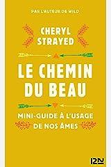 Le chemin du beau (LITT. ETRANGERE 5248) (French Edition) Kindle Edition