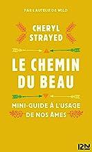 Le chemin du beau (LITT. ETRANGERE 5248) (French Edition)
